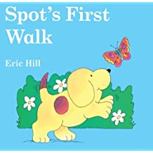 Spot's First Walk (Turtleback School & Library Binding Edition) by Eric Hill (2004-01-01)