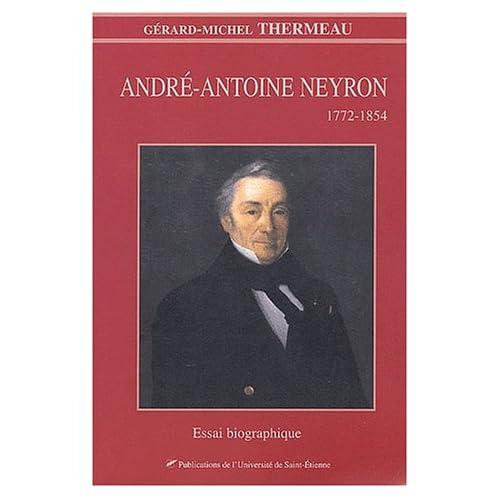 André-Antoine Neyron (1772-1854) : Essai biographique