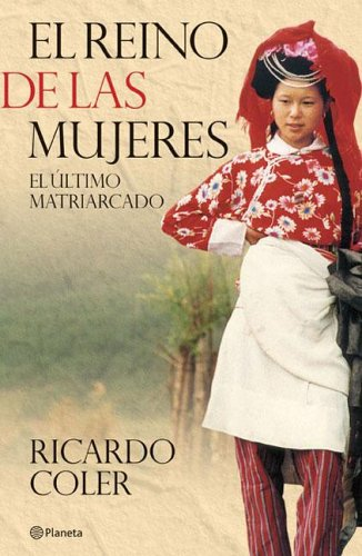 El reino de las mujeres/The kingdom of women por Ricardo Coler