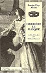 Derrière le masque ou Le pouvoir d'une femme par Alcott