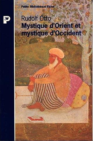 Mystique d'Orient et mystique d'Occident : Distinction et unité