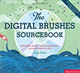 The Digital Brushes Sourcebook: 300 Royalty-Free Illustrator Brushes - and How to Make Your Own