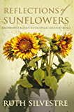 Reflections of Sunflowers (The Sunflowers Trilogy Series Book 3)