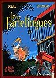 Les Farfelingues, tome 1 - La ballade du pépère