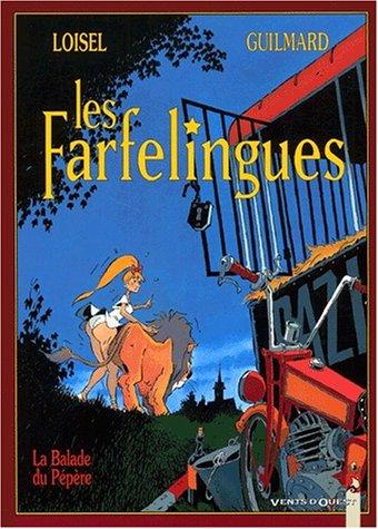 Les Farfelingues, tome 1 : la ballade du pépère