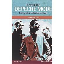 Le canzoni dei Depeche Mode. Commento e traduzione dei testi