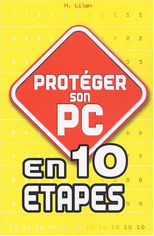 Protéger son PC en 10 étapes
