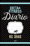 DIARIO de dieta & fitness 90 DÍAS: Diario de pérdida de peso para completar