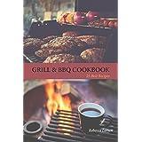 GRILL & BBQ COOKBOOK 25 BEST RECIPES (English Edition)