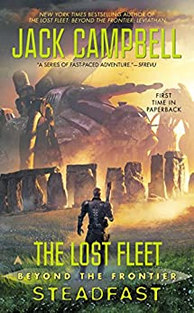 The Lost Fleet: Beyond the Frontier: Steadfast par [Campbell, Jack]