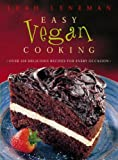 Easy Vegan Cooking: Over 350 delicious recipes for every ocassion: Over 350 Delicious Recipes for Every Occasion