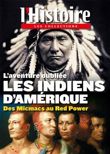 L'aventure oubliée Les indiens d'Amérique