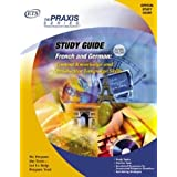 French and German: Content Knowledge and Productive Language Skills (Praxis Study Guides)