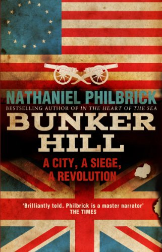 Bunker Hill: A City, a Siege, a Revolution (English Edition)