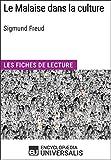 Le Malaise dans la culture de Sigmund Freud - Les Fiches de lecture d'Universalis - Format Kindle - 9782852295742 - 3,99 €