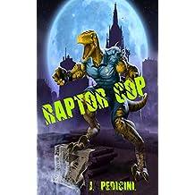 """Raptor Cop: """"La Batalla con Willie El Gusano"""""""