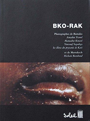 Revue noire, Bko Rak