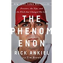The Phenomenon: Pressure, the Yips, and the Pitch that Changed My Life (English Edition)