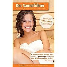Region 14.5: Hamburg, Nord Niedersachsen, Schleswig Holstein & Ostsee - Der regionale Saunaführer mit Gutscheinen: Wellness Gutscheinbuch (Der Saunaführer / Die regionalen Saunaführer mit Gutscheinen)