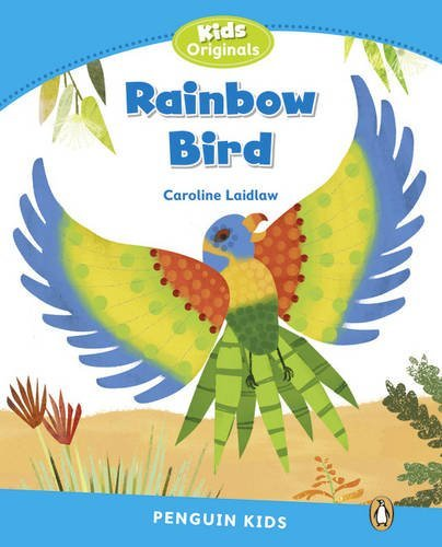 Rainbow Bird (Penguin Kids (Graded Readers)) by Caroline Laidlaw (2014-03-06)