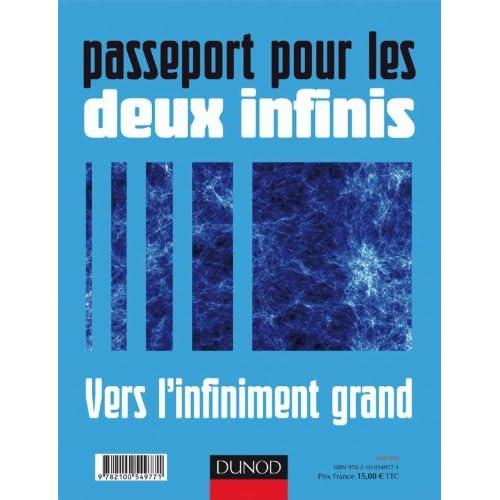Passeport pour les deux infinis - Vers l'infiniment grand/Vers l'infiniment petit