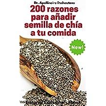 200 Razones para Añadir Semilla de Chía a tu Comida