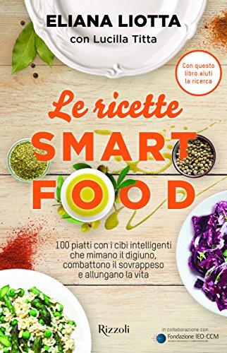 Zoom IMG-2 le ricette smartfood 100 piatti