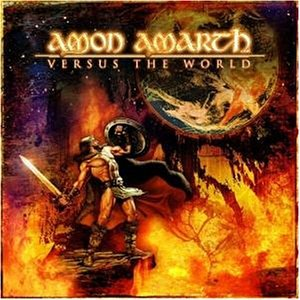 Amon Amarth: Versus the World (Audio CD)