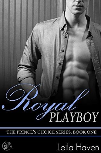 Royal Playboy: The Prince's Choice