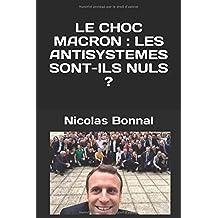 LE CHOC MACRON : LES ANTISYSTEMES SONT-ILS NULS ?