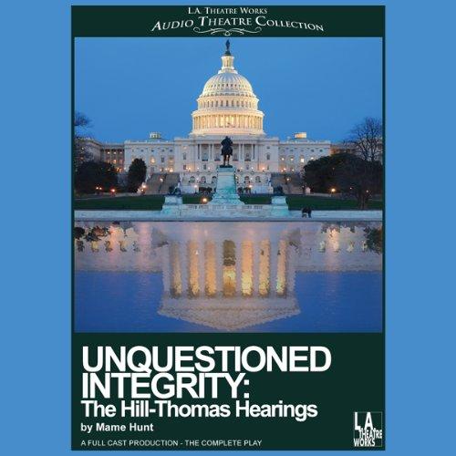 Unquestioned Integrity  Audiolibri