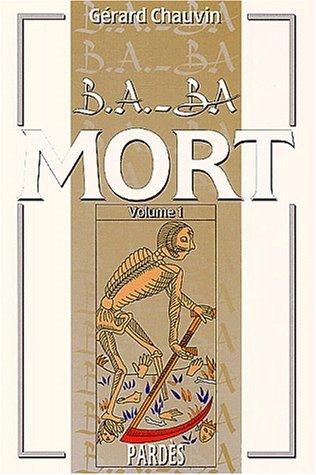 B.A.-BA de la mort - volume 1