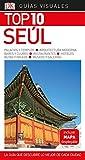 Guía Visual Top 10 Seúl: La guía que descubre lo mejor de cada ciudad (GUIAS TOP10)
