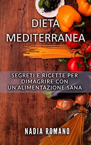 una dieta mediterranea per dimagrire
