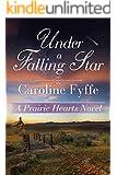 Under a Falling Star (A Prairie Hearts Novel Book 4) (English Edition)
