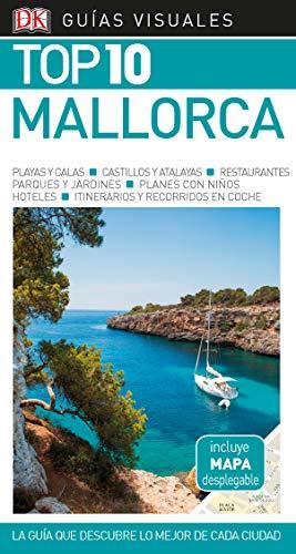 Guía Visual Top 10 Mallorca (GUIAS TOP10)