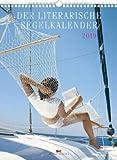 Der literarische Segelkalender - Kalender 2019 - Delius-Klasing-Verlag - Reisekalender mit Zitaten - Wandkalender für Segelsportler - 24 cm x 32 cm r