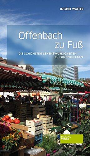 Preisvergleich Produktbild Offenbach zu Fuß