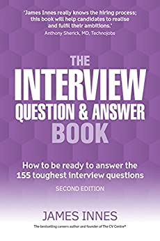Descargar The Interview Question & Answer Book: How to be ready to answer the 155 toughest interview questions PDF