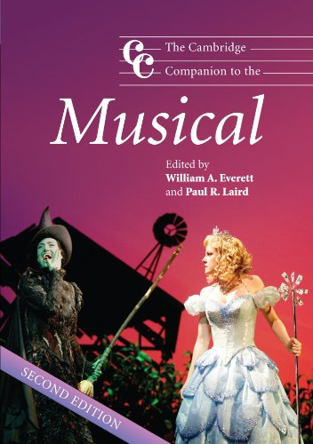 The Cambridge Companion to the Musical 2nd Edition: 0 (Cambridge Companions to Music)