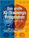 Das große IQ-Trainingsprogramm - Philip Carter