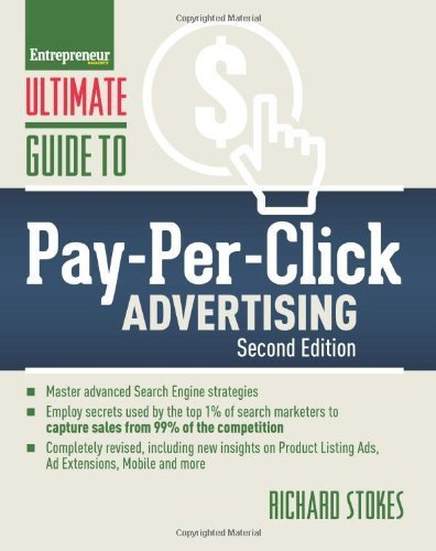 Ultimate Guide to Pay-Per-Click Advertising (Ultimate Series) by Stokes, Richard (2014) Paperback
