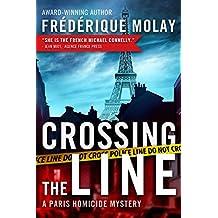 Crossing the Line (Paris Homicide Book 2) (English Edition)