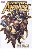 New Avengers Volume 7: The Trust TPB (Graphic Novel Pb)