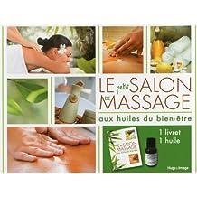 Le petit salon de massage aux huiles du bien-être