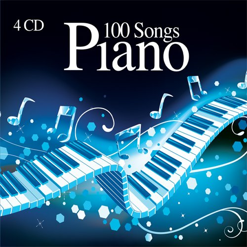 100 Songs Piano Classical Music, Pop, Contemporary, Relax and Concentration  [4 CD] Piano Music for Brain Power - Musica Rilassante, Pianoforte
