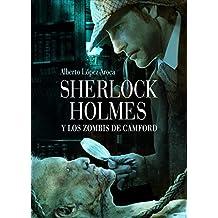 Sherlock Holmes y los zombis de Camford (Línea Z)