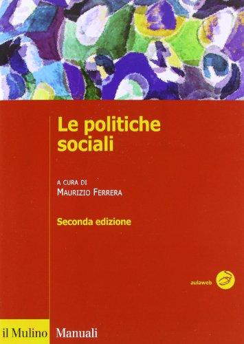 Le politiche sociali. L'Italia in prospettiva comparata