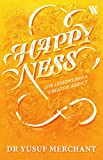 #3: Happyness: Life Lessons from a Creative Addict