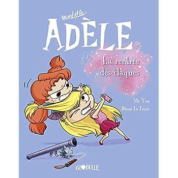 Mortelle Adèle, Tome 09: La rentrée des claques